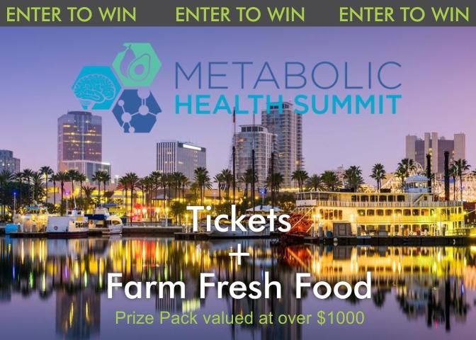 Enter To Win Metabolic Health Summit Tickets + $150 In Farm Fresh Food