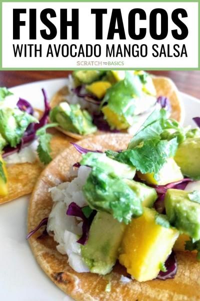 Fish Tacos with Avocado Mango Salsa
